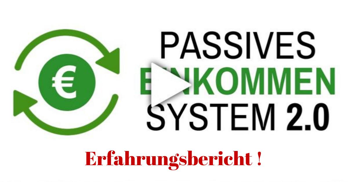 Passives Einkommen System 2.0
